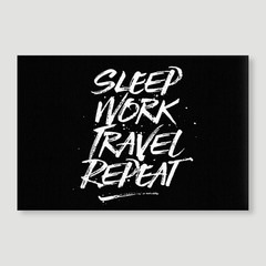 Sleep Work Travel Repeat
