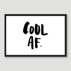 Cool AF - Free Form Lettering