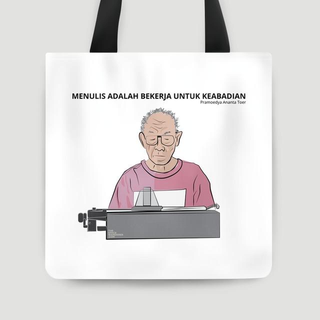 Menulis Adalah Bekerja Untuk Keabadian Tote Bag 40x40 cm by The ...