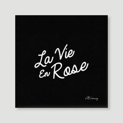 La Vie En Rose - Black