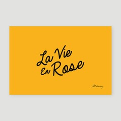 La Vie En Rose - Yellow